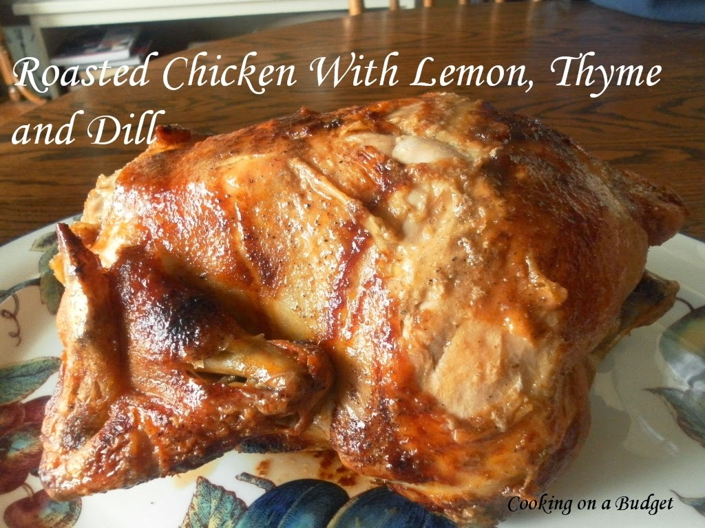 Roasted Chicken with Lemon, Thyme and Dill