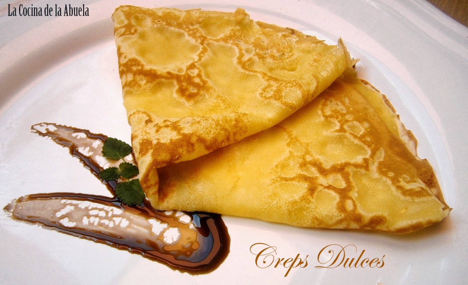Creps o Crepes Dulces.
