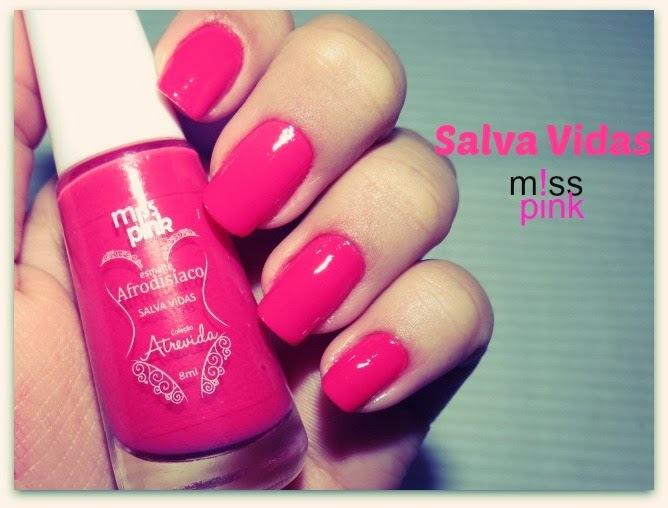 Esmalte da Vez: Salva Vidas - Miss Pink + Nail Dress - First Kiss!