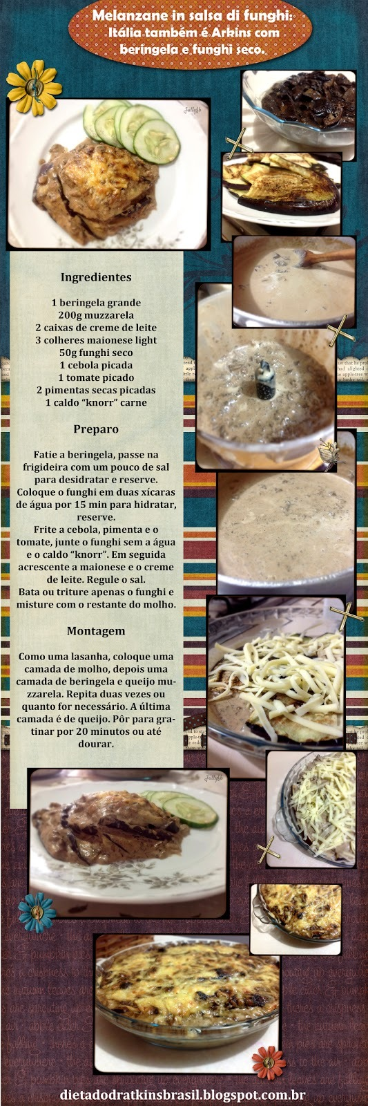 Melanzane in salsa di funghi: Itália também é Atkins com beringela e funghi seco