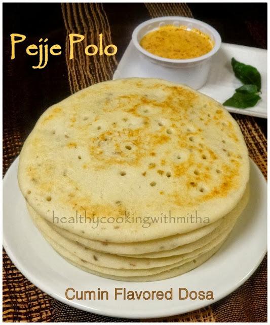 Pejje Polo | Cumin Flavored Dosa