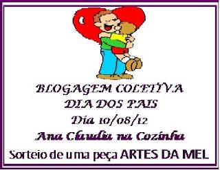 Blogagem Coletiva do Dia dos Pais - Com sorteio de uma Linda Pulseira da Artes da Mel - Minha Receita: Frango à Espanhola