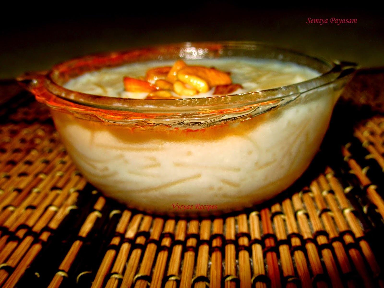 Semiya Payasam -  Easy Semiya Kheer Recipe - Vermicilli Kheer Recipe