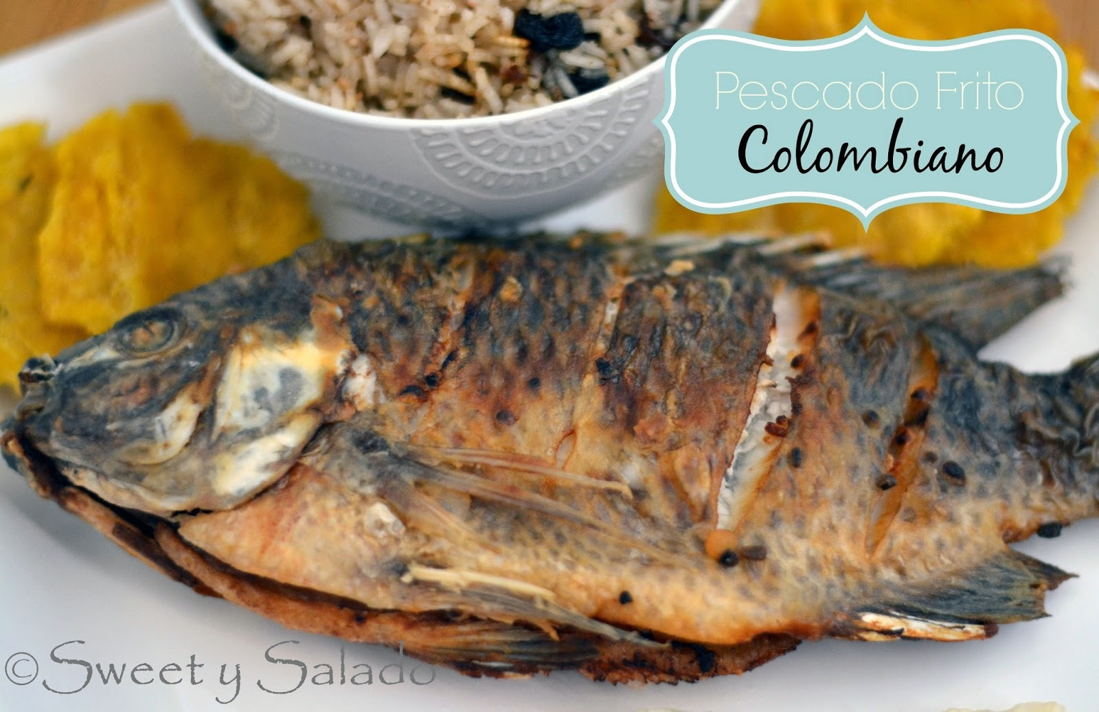 Pescado Frito Colombiano