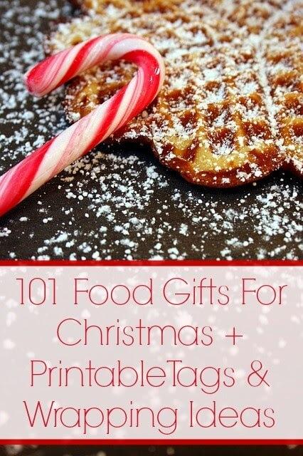 101 Food Gifts For Christmas + Printable Tags & Wrap Ideas