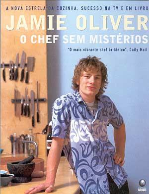 Livro: Jamie Oliver: O Chef sem Segredos