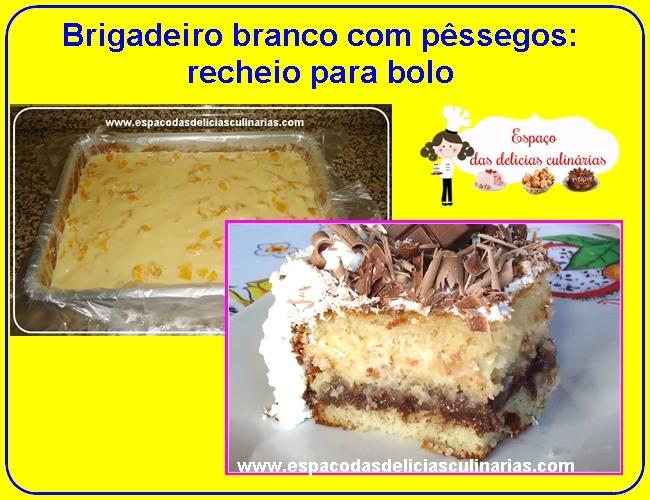 Brigadeiro branco com pêssegos: recheio para bolo