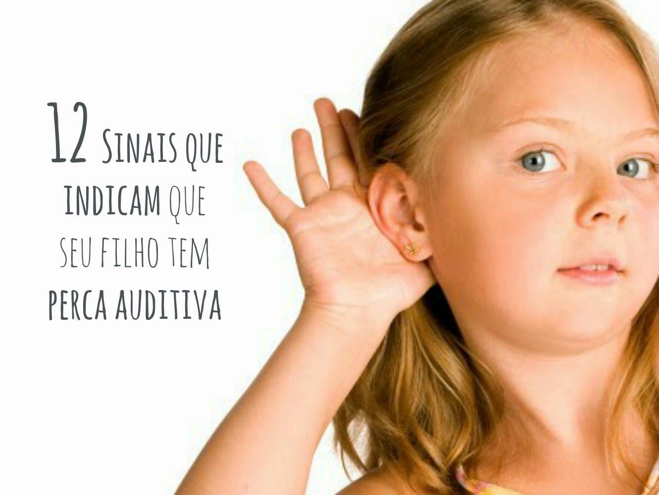 12 Sinais que indicam que seu filho tem perca auditiva