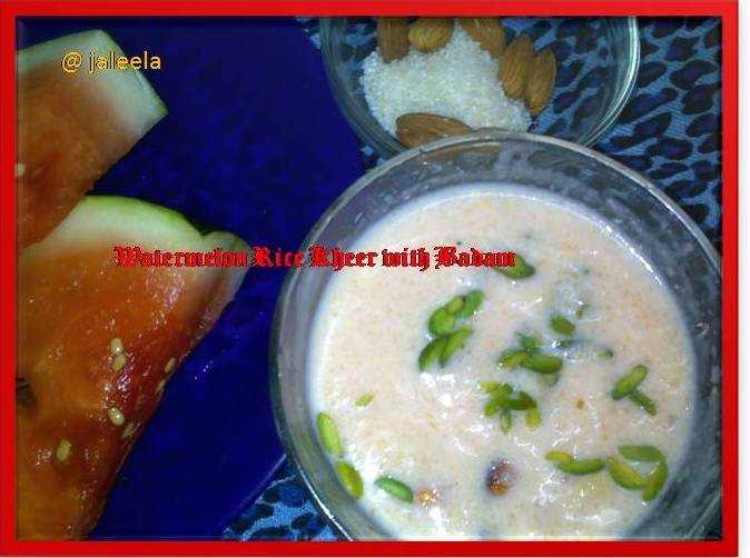 Rice Badam Kheer with Watermelon