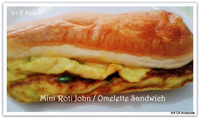 ^ MINI ROTI JOHN / OMELETTE SANDWICH ^