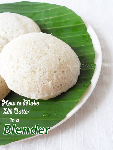 Idli Recipe / Idli Batter in a Mixie / Blender