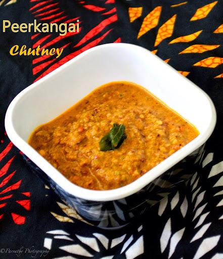 Ridge gourd Chutney | Peerkangai Chutney | Peerkangai Thogayal