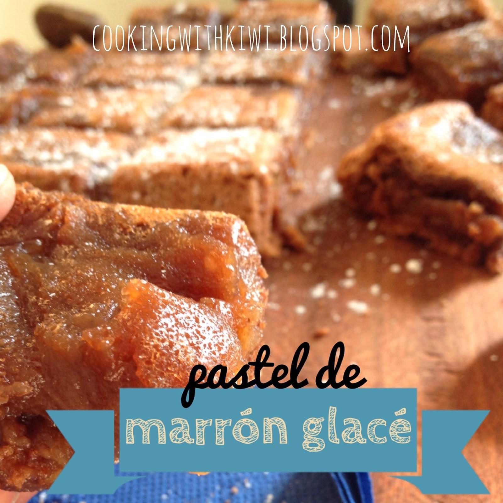 PASTEL DE MARRÓN GLACÉ