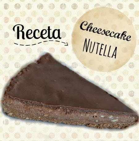 Receta: Cheesecake Nutella.