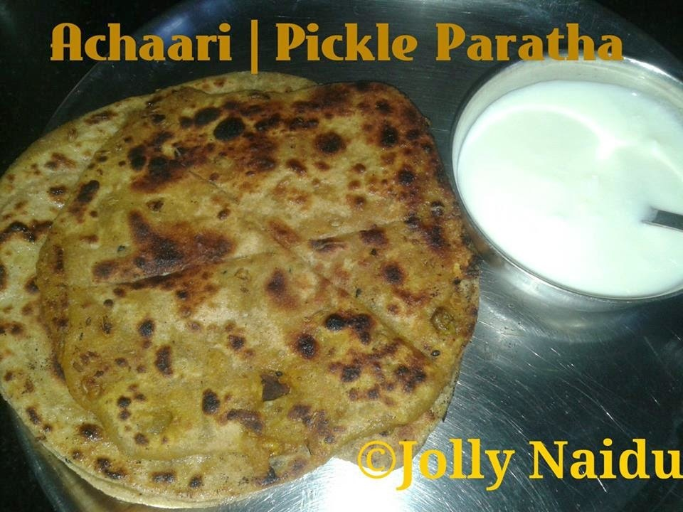 Yummy Achaari Paratha | Pickle Paratha Recipe