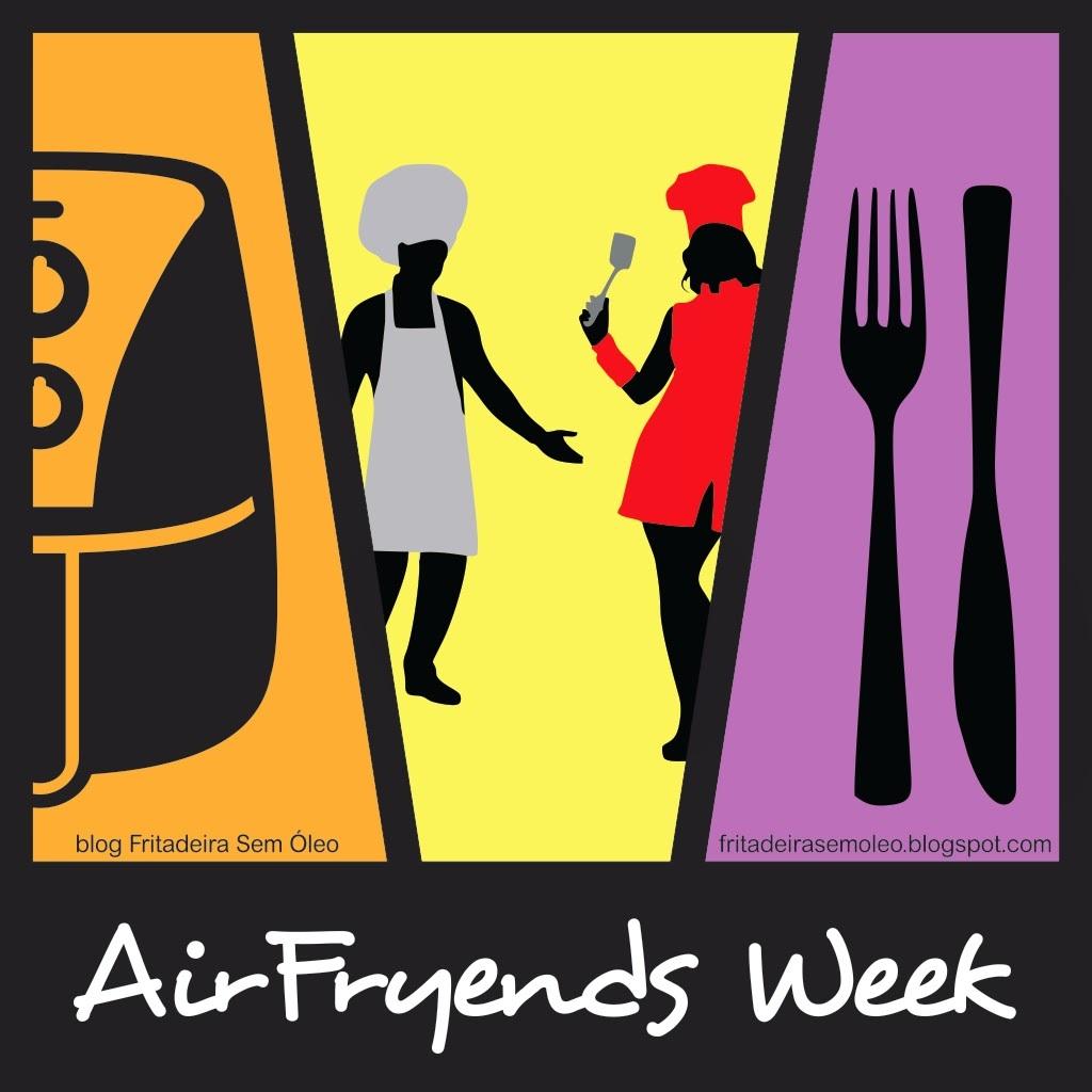 AirFryends Week - Participe e veja sua receita aqui no blog!
