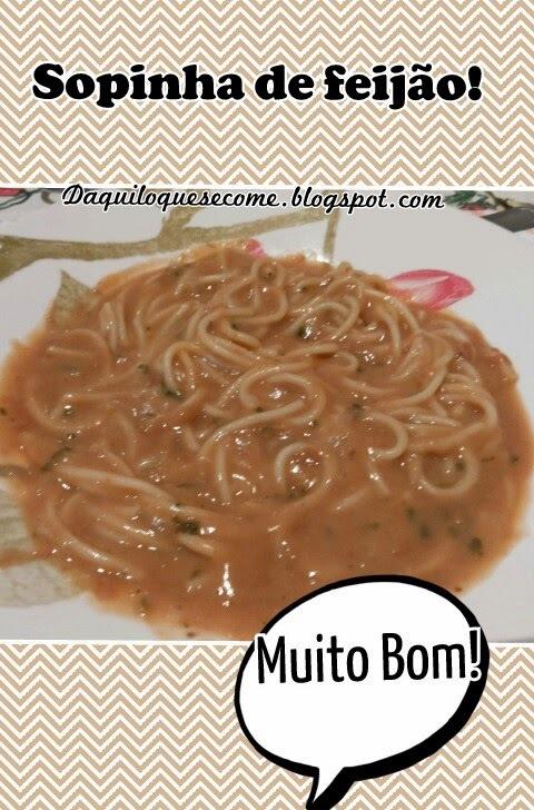 Sopa de Feijão.