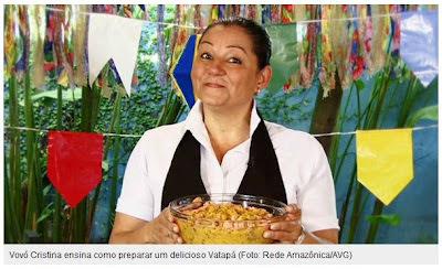 VATAPÁ NAS FESTAS JUNINAS DA TV GLOBO