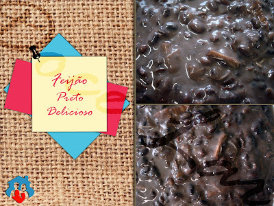 Feijão Preto Delicioso (e não é feijoada)!