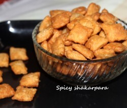 Spicy shakarpara or shankarpali recipe