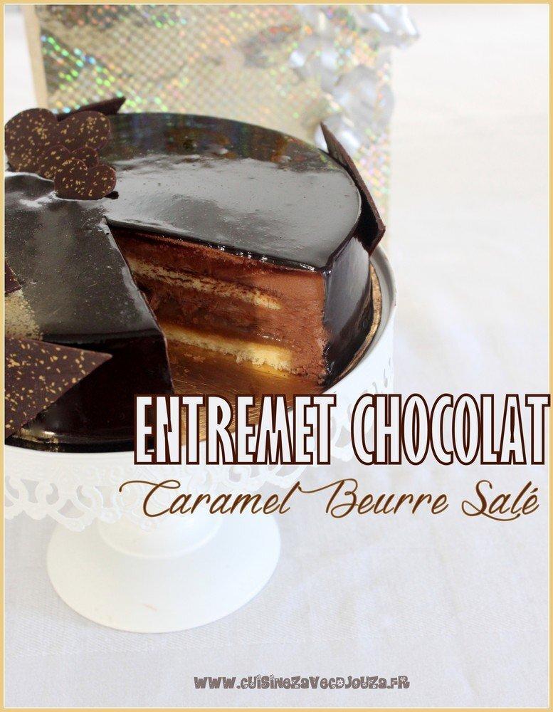 Entremet chocolat et caramel beurre sale