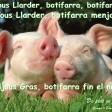 Dijous Gras, Llarder o Jarder