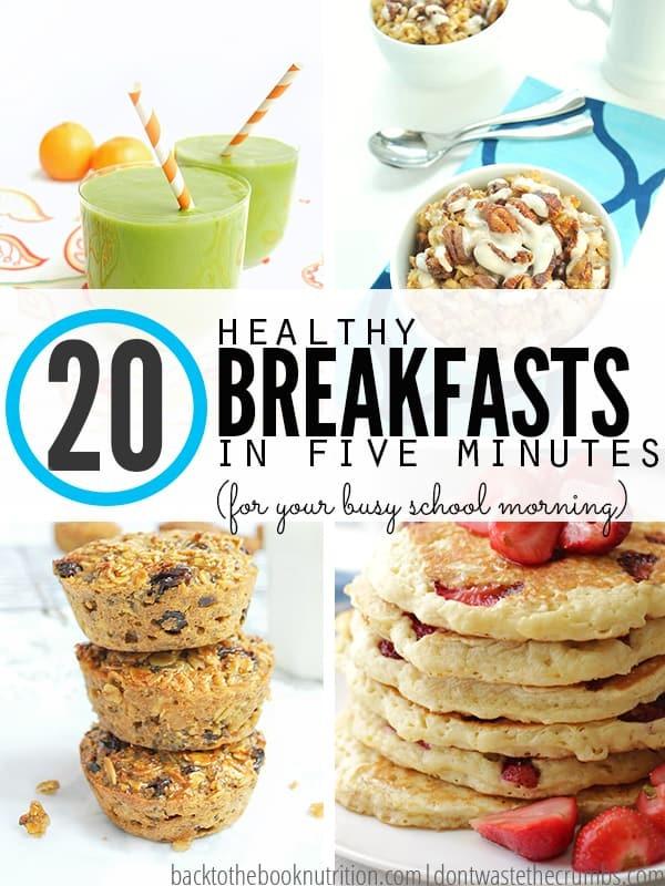 20 Healthy Fast Breakfast Ideas for Busy School Mornings