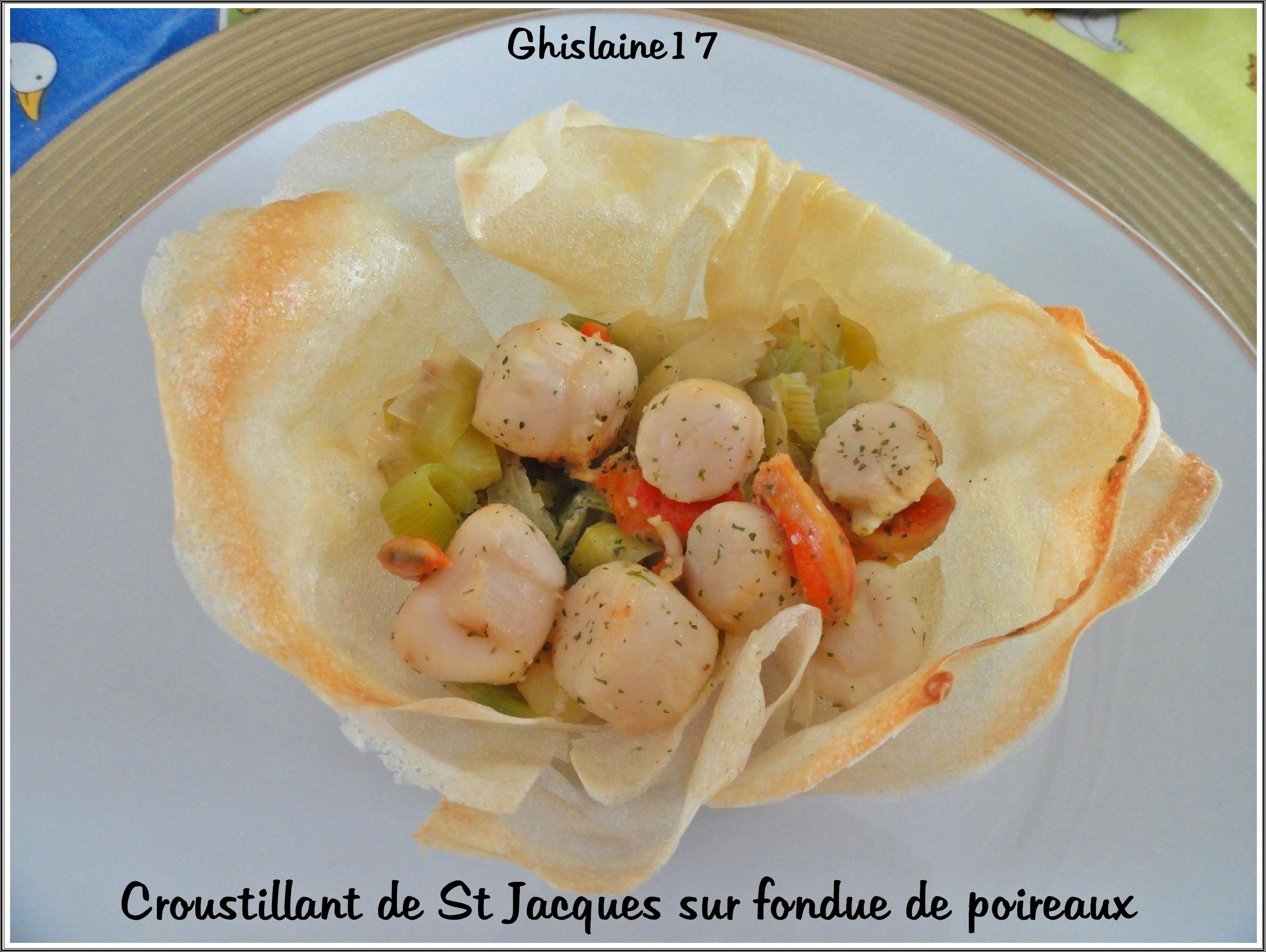 Croustade de St Jacques sur fondue de poireaux