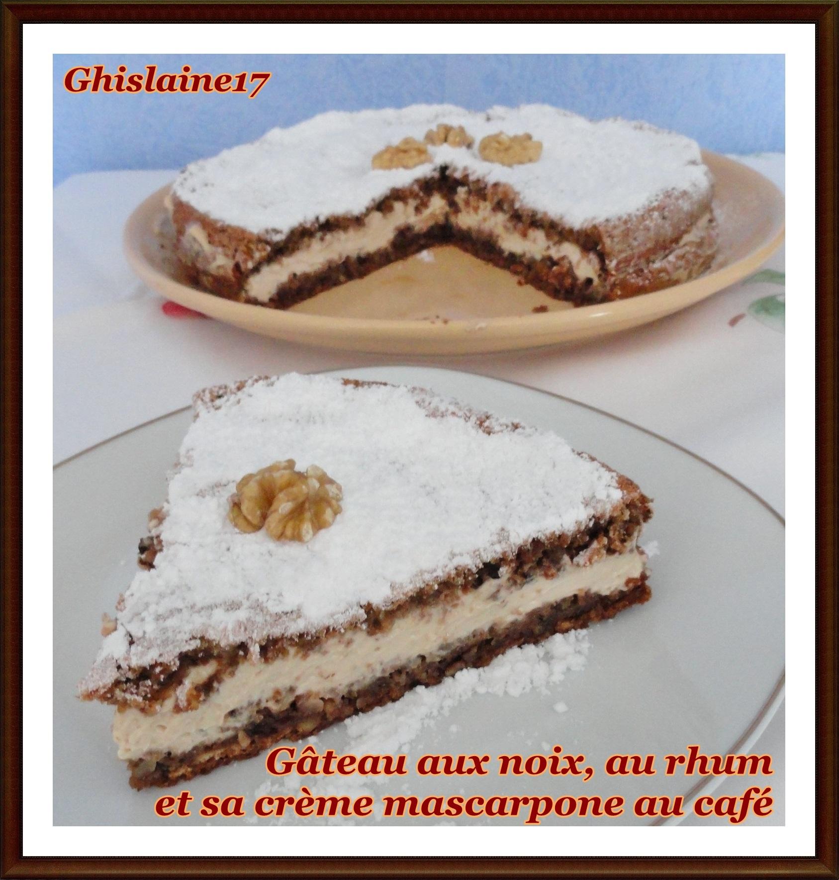 Gâteau aux noix, au rhum et sa crème mascarpone au café