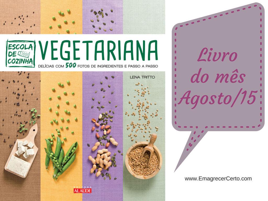 Livro do mês: Escola de Cozinha Vegetariana