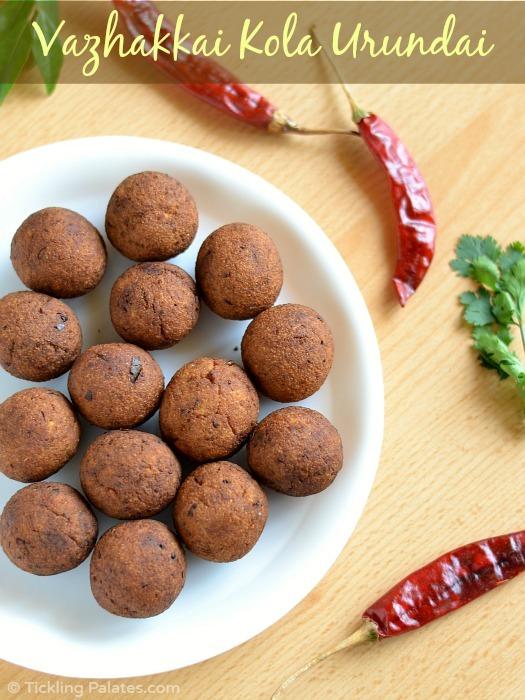 Vazhakkai Kola Urundai Recipe | Raw Banana Kofta | Vegan Meat Balls