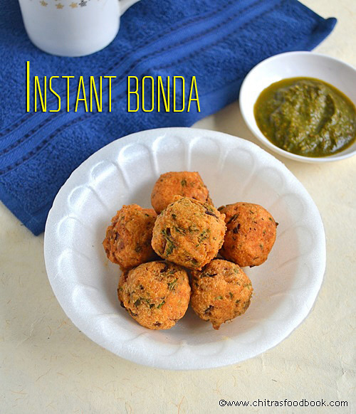 INSTANT KADALA MAAVU BONDA RECIPE-BESAN FLOUR SNACKS RECIPES