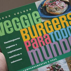 Na estante do Gordelícias: Veggie Burgers Para Todo Mundo