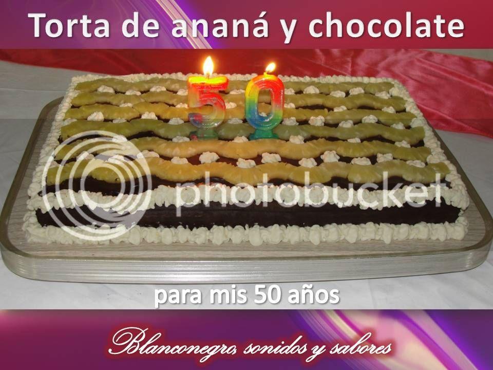 Torta de ananá y chocolate [50 años]
