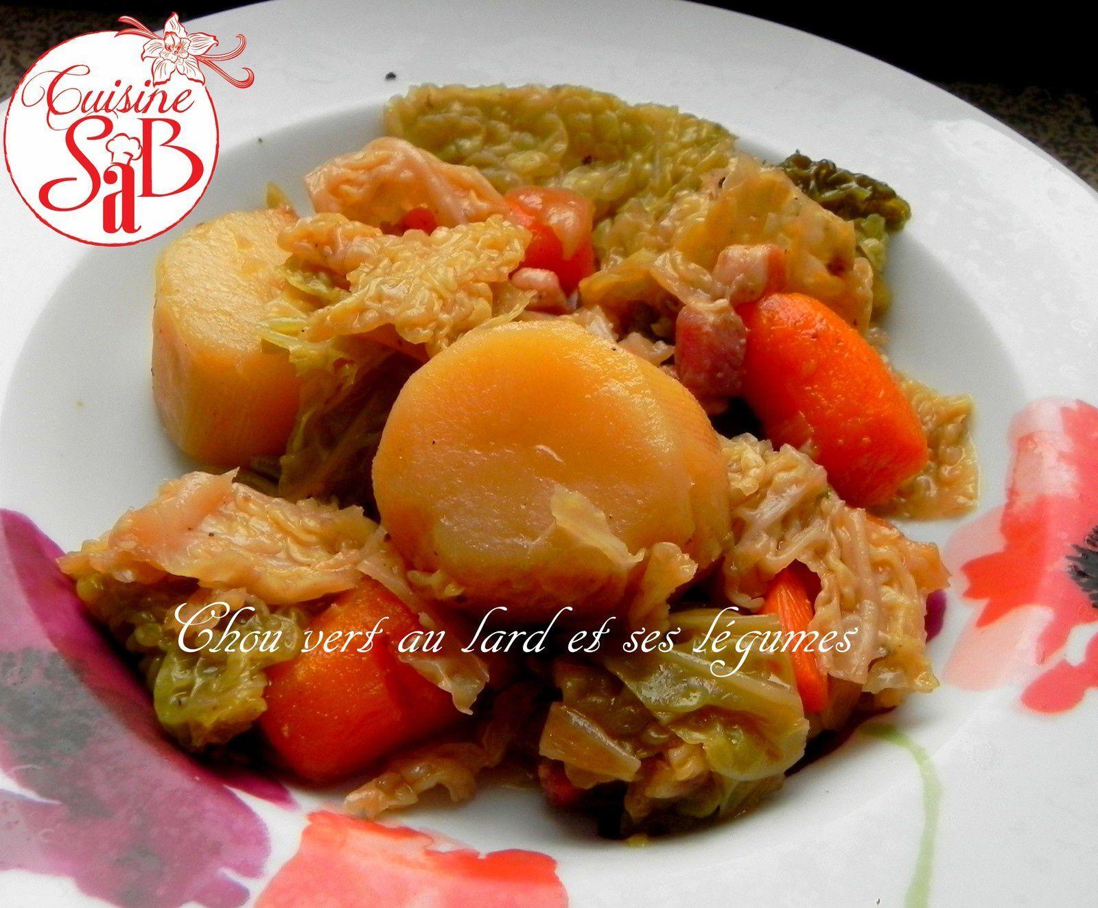 Chou vert au lard et ses légumes au cookéo ou à la cocotte