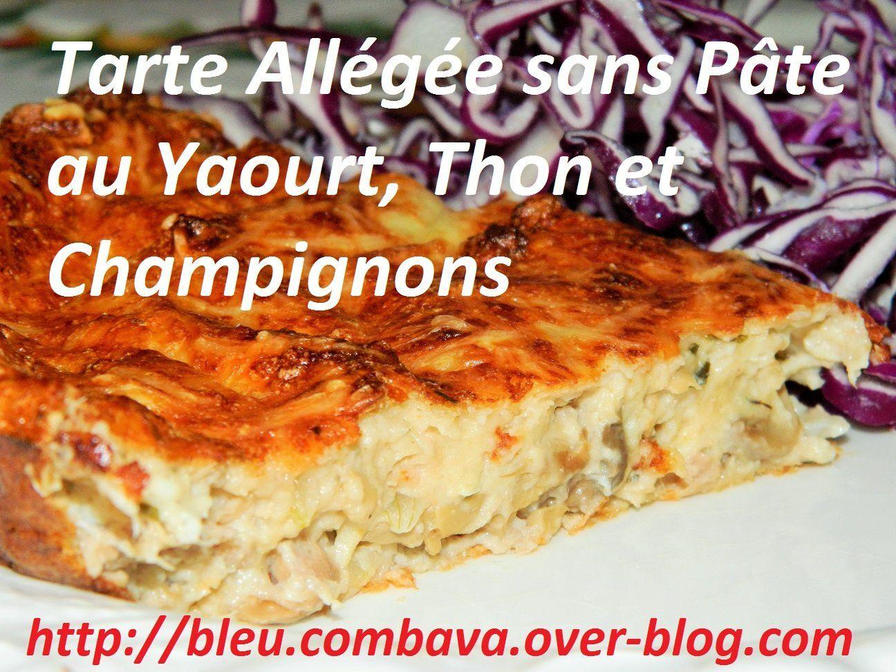 Tarte salée allégée sans pâte au yaourt,  thon et champignons
