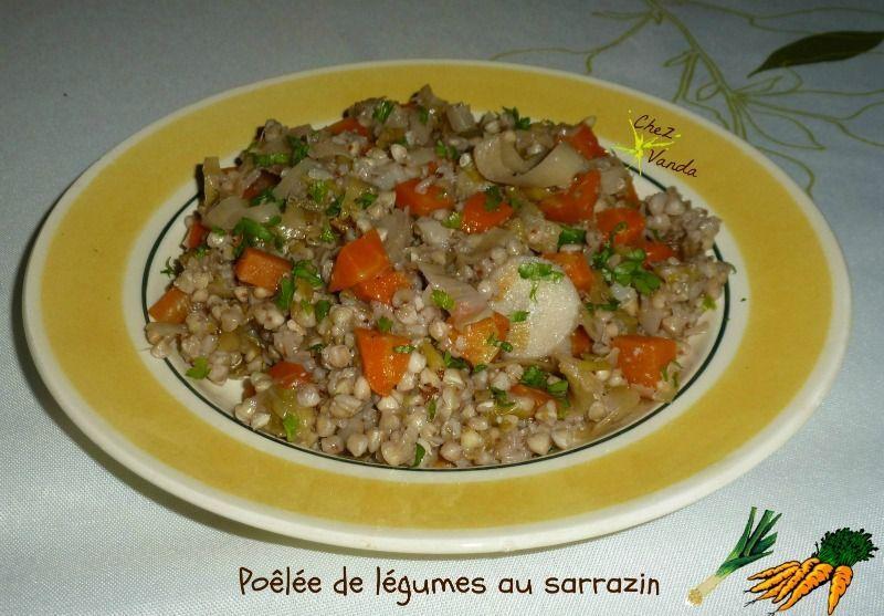 Poêlée de légumes au sarrazin