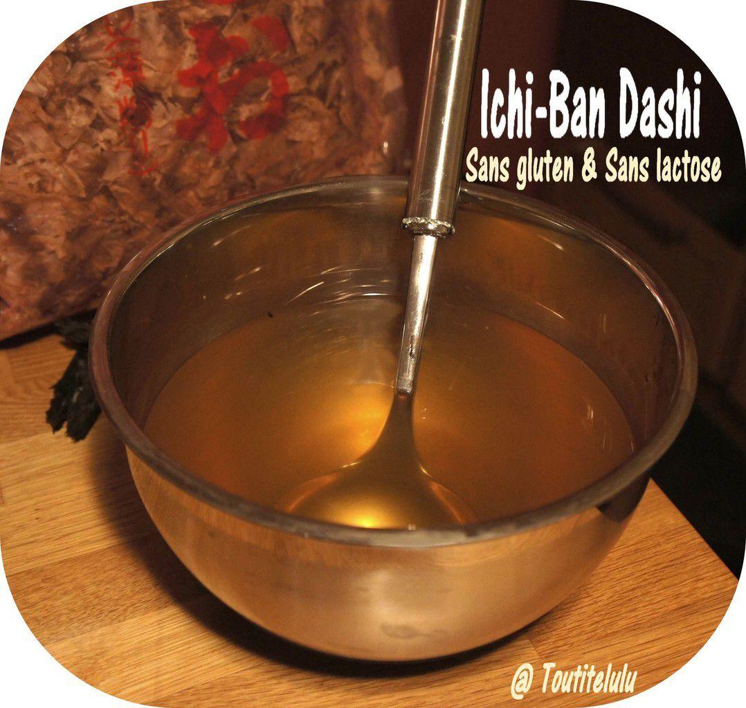 Ichi-ban Dashi et Ni-ban Dashi, une recette qui fleure bon le Japon... sans gluten et sans lactose