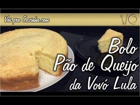 Bolo de Pão de Queijo da Vovó Lula