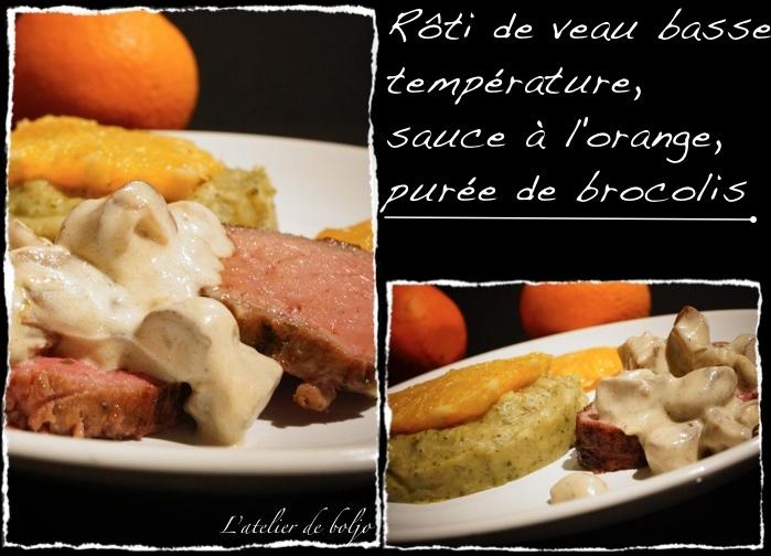 Rôti de veau basse température, sauce à l'orange, purée de brocolis