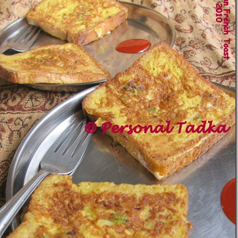 Desert to Savoury – Indianized Toast