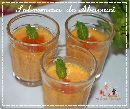 Sobremesa de Abacaxi – Creme aveludado delicia!