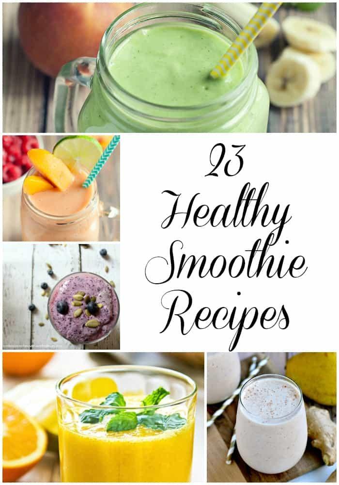 23 Healthy Smoothie Recipes