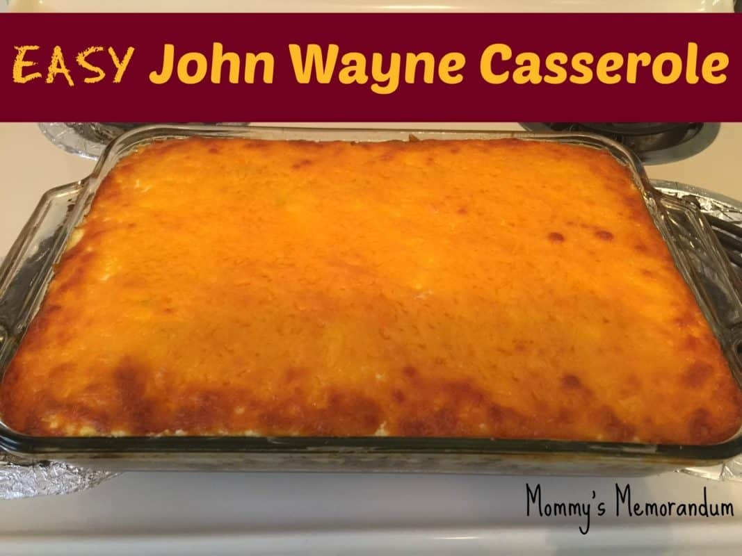 EASY John Wayne Casserole #Recipe