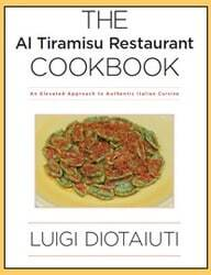 The Al Tiramisu Restaurant Cookbook