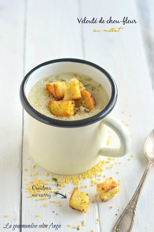 Velouté de chou-fleur {millet & croûtons au curry}