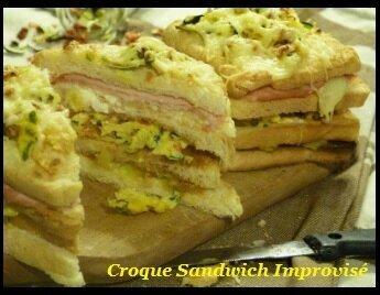 """ღ """" Miam """" Croque Sandwich improvisé"""