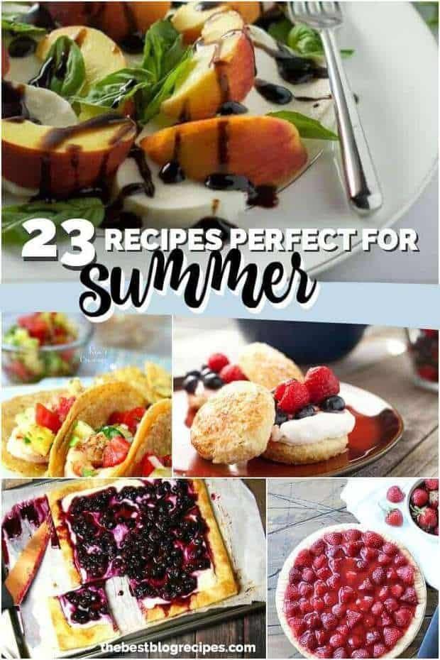 23 Summer Recipes