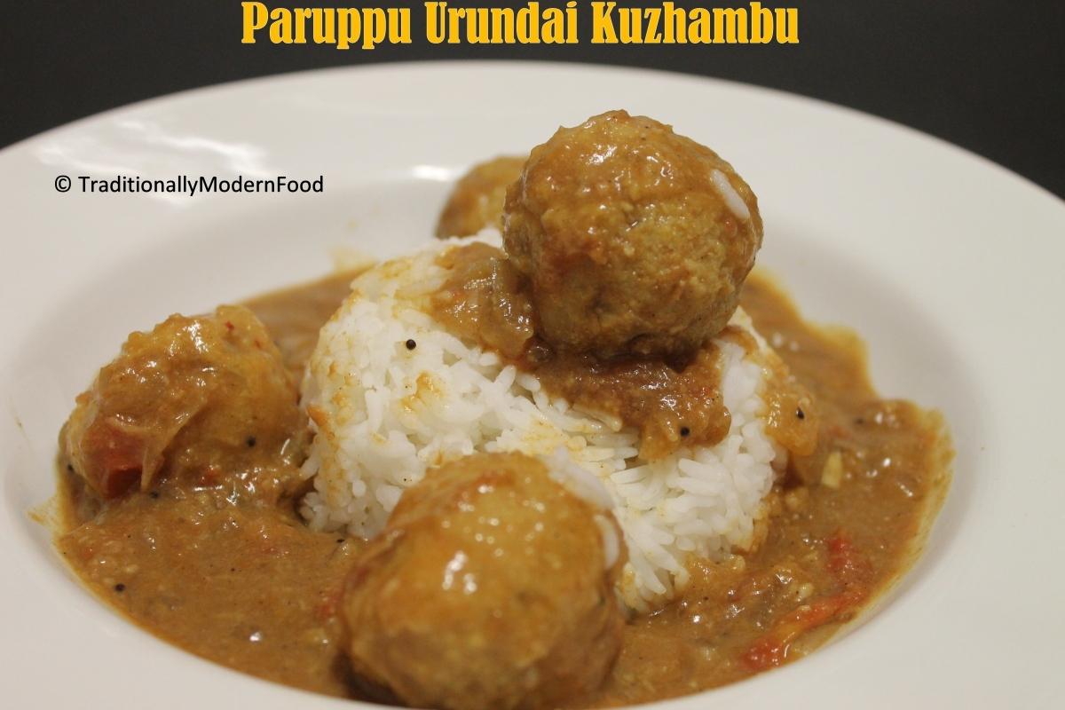 Paruppu Urundai Kuzhambu