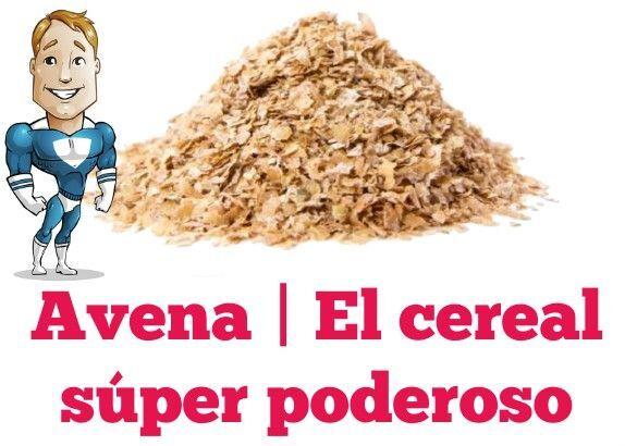 Avena: el cereal súper poderoso | #Nutrición